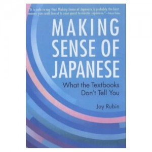 Making Sense Of Japanese by Jay Rubin